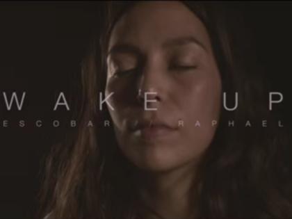 ESCOBAR: il video di Wake up feat Raphael in anteprima esclusiva per l' Unità.tv