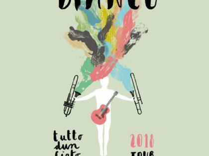 """BIANCO  """"TUTTO D'UN FIATO"""" TOUR"""